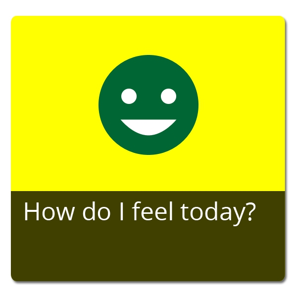 How do I feel today